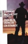 Ovo nije zemlja za starce - Cormac McCarthy