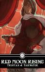 Red Moon Rising - Tristan J. Tarwater