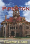 Piperton - Carrie Carr