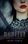 Monster Monstre - Mira Toria, Mickey Reed