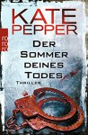 Der Sommer deines Todes (Ermittlerin Karin Schaeffer) - Kate Pepper, Bettina Zeller