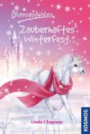Sternenfohlen, 23, Zauberhaftes Winterfest (German Edition) - Linda Chapman