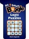 Sit & Solve® BOGGLE Logic Puzzles - Mark Zegarelli