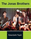 The Jonas Brothers (Remarkable People) - Christine Webster