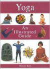 Yoga: An Illustrated Guide - Howard Kent