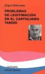 Problemas de Legitimacion En El Capitalismo Tardio - Jürgen Habermas