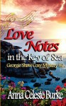 Love Notes in the Key of Sea: Georgie Shaw Cozy Mystery #2 (Volume 2) - Anna Celeste Burke