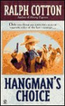Hangman's Choice - Ralph Cotton