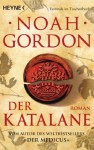 Der Katalane: Roman (German Edition) - Noah Gordon, Klaus Berr