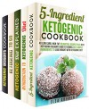 Ketogenic Cookbook Box Set (5 in 1): Low Carb, High Fat Delightful Recipes Plus Best Ketogenic Desserts (Weight Loss & Healthy Recipes) - Elsa Griffin, Beth Foster, Jessica Meyers, Carrie Hicks