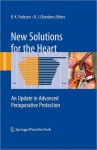 New Solutions for the Heart: An Update in Advanced Perioperative Protection - Bruno Podesser, Gabor Szabo