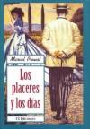 Los Placeres y los Días - Marcel Proust