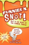 Funnier 'n Snot, Volume 5 - Warren B. Dahk Knox, Rhonda Brown