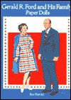 Gerald R. Ford and His Family Paper Dolls - Tom Tierney