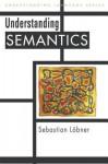 Understanding Semantics - Bernd Kortmann