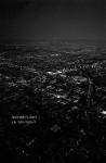 LA Day/LA Night - Michael Light, David L. Ulin, Lawrence Weschler