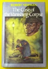 The case of the vanishing corpse - Robert Newman