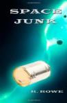 Space Junk (Dar's Adventures in Space) - K. Rowe