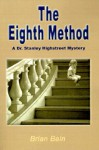 The Eighth Method - Brian Bain, David Nguyen