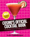 Cosmo's Official Cocktail Book: The Sexiest Drinks for Every Occasion - Cosmopolitan Magazine