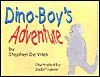 Dino-Boys Adventure - Stephen R. DeVries, Debi Trainor