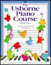 Piano Course Book Two (Piano Course Bk. 2) - Katie Elliot, Kathy Gemmell