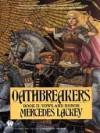 Oathbreakers - Mercedes Lackey