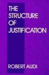 The Structure of Justification - Robert Audi