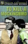 A Guide To To Kill A Mockingbird - Mary Hartley