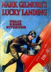 Mark Gilmore's Lucky Landing - Percy Keese Fitzhugh
