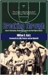 Breaking Through: John B. McLendon, Basketball Legend and Civil Rights Pioneer - Milton S. Katz, Billy Packer, Ian Naismith