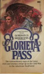 Glorieta Pass - Gordon D. Shirreffs