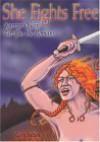 She Fights Free: Warrior Queen Terrifies the Romans - Gary Sutton