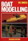 Boat Modelling - Vic Smeed