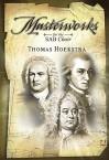Masterworks for the Sab Choir - Thomas Hoekstra