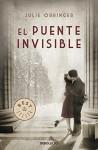 El puente Invisible / The Invisible Bridge (Spanish Edition) by Julie Orringer (2012-02-02) - Julie Orringer