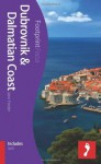 Dubrovnik & Dalmatian Coast: (Includes Split). by Jane Foster - Jane Foster