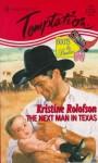 The Next Man in Texas - Kristine Rolofson