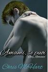 Amami, se puoi (Gay M-Preg) (Sorpresa Vol. 3) - Chris McHart, Phoenix Skyler