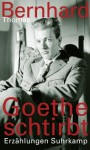 Goethe Dies - Thomas Bernhard, James Reidel