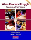 When Readers Struggle: Teaching That Works - Gay Su Pinnell, Irene C. Fountas