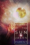 People of the Sun - Jason Parent