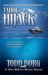 Tahoe Hijack - Todd Borg