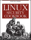 Linux Security Cookbook - Daniel J. Barrett, Richard E. Silverman, Robert G. Byrnes