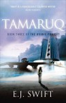 Tamaruq: The Osiris Project - E.J. Swift