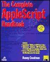 The Complete Apple Script Handbook - Danny Goodman