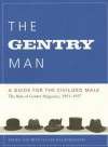 The Gentry Man: A Guide for the Civilized Male - Hal Rubenstein