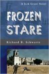 Frozen Stare - Richard B. Schwartz