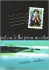 Post Me To The Prime Minister - Romaine Moreton