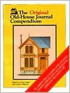 The Original Old-house Journal Compendium - Clem Labine, Carolyn Flaherty